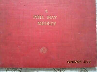 £10 • Buy A Phil May Medley 1st Edition 1903