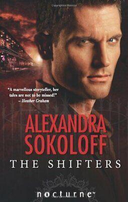 AU10.90 • Buy The Shifters (Mills & Boon Nocturne) By Alexandra Sokoloff 0263880184 The Cheap