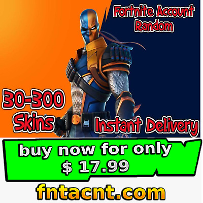 $ CDN141.62 • Buy OG FN Account | Skin  30-250 | Instant Delivery | Read The Description First |