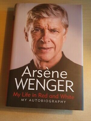 £37.99 • Buy Arsene Wenger Signed Book: My Life In Red And White