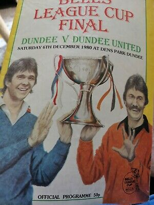 £2 • Buy 1980 Bells Scottish League Cup Final Programme 1980 Dundee V Dundee United