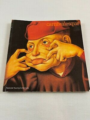 £17.95 • Buy Carnivalesque By Roger Malbert And Timothy Hyman (2000, Trade Paperback)