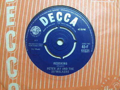 """£3.50 • Buy Peter Jay And The Jaywalkers – Redskins 1962 7"""" Decca F 11531"""