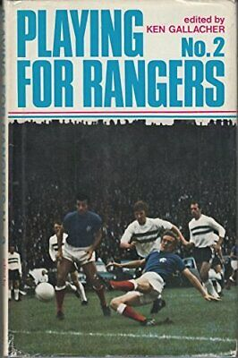 £18.69 • Buy Playing For Rangers No. 2 Book The Cheap Fast Free Post
