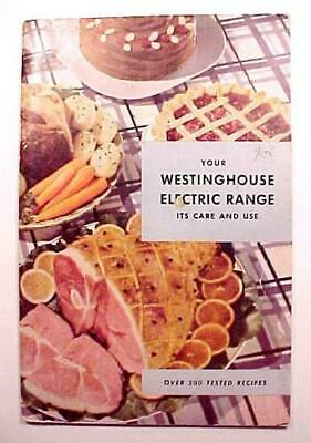 £7.23 • Buy 200 Tested Recipes Cookbook Your Westinghouse Electric Range Manual Cook Book