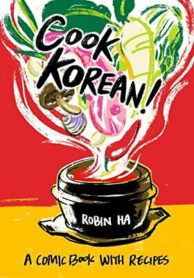 £11.99 • Buy Cook Korean!: A Comic Book With Recipes [A Cookbook] By Ha, Robin Book The Cheap