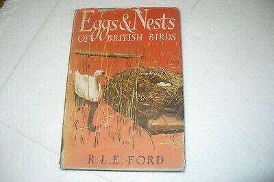 £10 • Buy  Eggs And Nests Of British Birds R.l.e. Ford 1961 Hardback In Jacket.