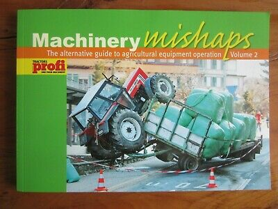 £1.99 • Buy Machinery Mishaps - The Alternative Guide To Agricultural Equipment Operation