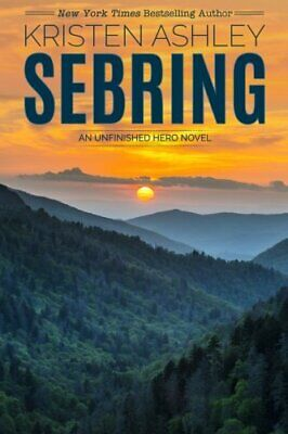 AU28.19 • Buy Sebring: Volume 5 (The Unfinished Hero Series) By Ashley, Kristen 0692573763 The