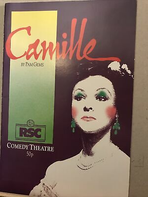 £1 • Buy CAMILLE By Pam Gems The RSC At The Comedy Theatre 1985 Programme