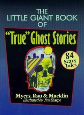 £4.33 • Buy The Little Giant Book Of  True  Ghost Stories : 84 Scary Tales