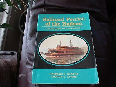 AU16.02 • Buy Railroad Ferries Of The Hudson And Stories Of Deckhand - Baxter Adams 1999 G3