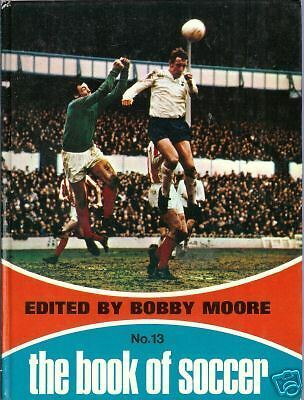 £14.99 • Buy Book, The Book Of Soccer No. 13 Edited By Bobby Moore