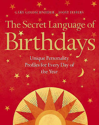 £49.99 • Buy The Secret Language Of Birthdays: Unique Personality Guides For Every Day Of ...