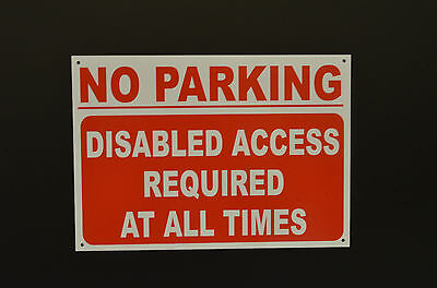 £3.99 • Buy NO PARKING DISABLED ACCESS REQUIRED AT ALL TIMES A4 Dibond Composite Sign