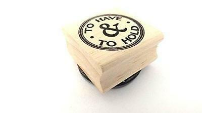 East Of India Rubber Stamp - TO HAVE & TO HOLD • 3.20£