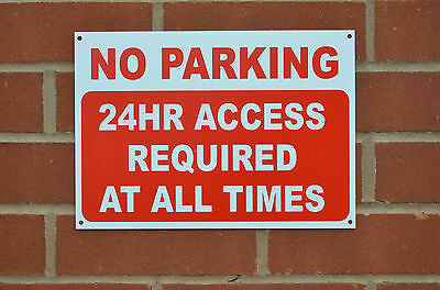 NO PARKING 24 HOUR ACCESS REQUIRED AT ALL TIMES A4 3mm Dibond Composite Sign Car • 3.99£