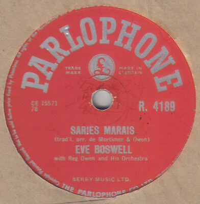 £3.99 • Buy EVE BOSWELL - Saries Marais / Come Back My Love 78 Rpm Disc (A++)