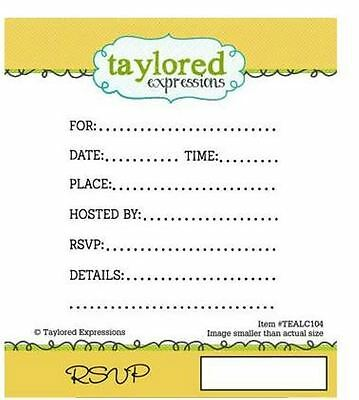 Taylored Expressions Rubber Cling Stamp Set ~ RSVP Invitations, Insert ~TEALC104 • 10.79$