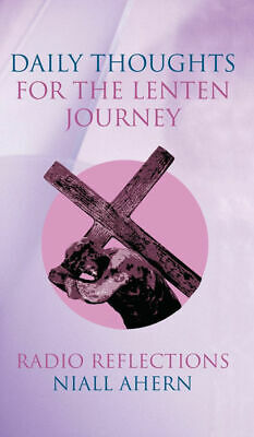 AU12.95 • Buy  Daily Thoughts For The Lenten Journey  By Niall Ahearn