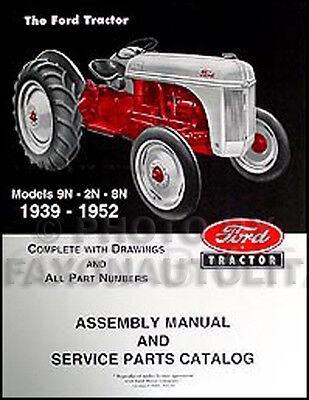 $ CDN34.73 • Buy Ford 2N 8N 9N Tractor Assembly Manual With Part Numbers And Exploded Views