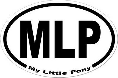 My Little Pony MLP Oval Euro Style Decal Car Bumper Sticker Laptop Locker FiM • 2.16£
