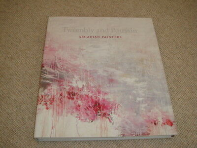 £246 • Buy Cullinan TWOMBLY AND POUSSIN Arcadian Painters Hardback 1st Ed Holberton 2011 Cy