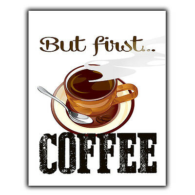 £4.45 • Buy BUT FIRST COFFEE METAL PLAQUE WALL SIGN Funny Humorous Quote Art Kitchen Print