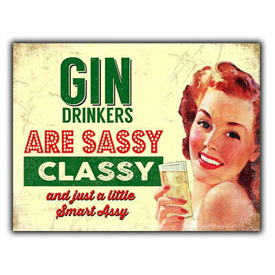 £4.95 • Buy GIN DRINKERS ARE SASSY CLASSY METAL WALL PLAQUE Sign Humorous Kitchen Bar Cafe