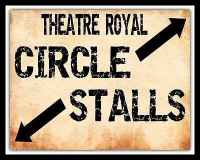 10  X 8  THEATRE ROYAL CIRCLE STALL SEATING HOME CINEMA METAL PLAQUE SIGN 1455 • 6.99£