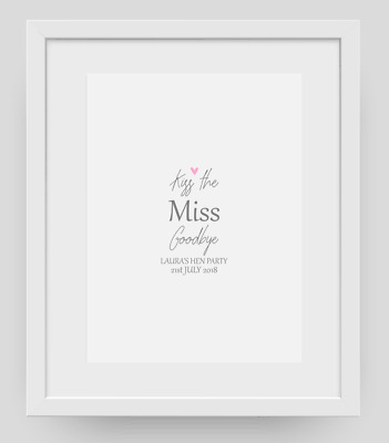 £4.25 • Buy Kiss The Miss Goodbye Personalised Hen Do Party Keepsake Poster Print  A4 PR044