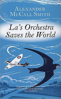 AU18.85 • Buy La's Orchestra Saves The World By Alexander McCall Smith (Hardback, 2008)