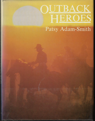 AU24.95 • Buy Outback Heroes ; By Patsy Adam-Smith ; Large Hardcover - Australiana 0949698008