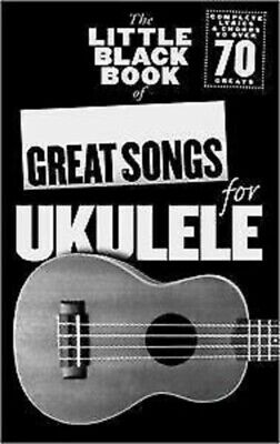 AU32.90 • Buy The Little Black Book Of Great Songs For Ukulele 78 Songs With Lyrics & Chords