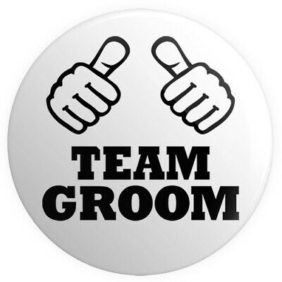 Team Groom BUTTON PIN BADGE 25mm 1 INCH Stag Do Wedding Thumbs • 4.99£