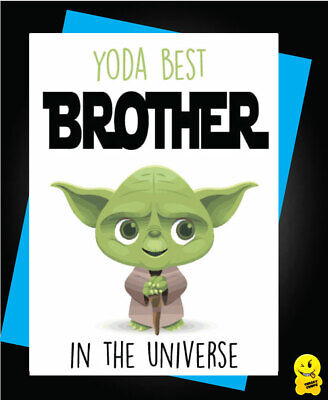 £2.99 • Buy YODA BEST BROTHER Greeting Comedy Rude Funny Humour Birthday Card Star WarsC806