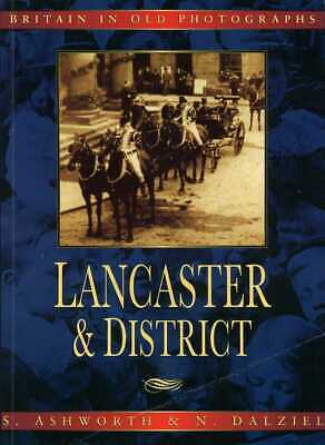 Lancaster & District : Britain In Old Photographs (softback) BRAND NEW BOOK • 11.72£