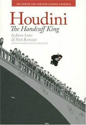 Houdini : The Handcuff King By Jason Lutes Hyperion Books HC Graphic Novel • 8.60£