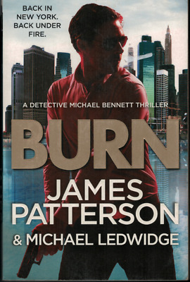 AU18.95 • Buy Burn ; By James Patterson ; Large Paperback Edition, 2014