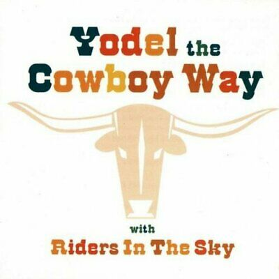 Riders In The Sky - Yodel The Cowboy Way  (1999) • 5.89£