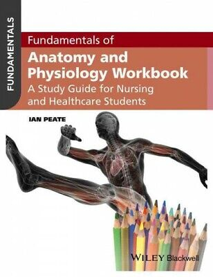 Fundamentals Of Anatomy And Physiology : A Study Guide For Nurses And Healthc... • 21.65£