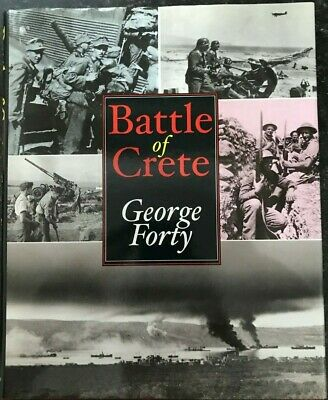 Battle Of Crete By George Forty Hardback, 2001 • 10.95£