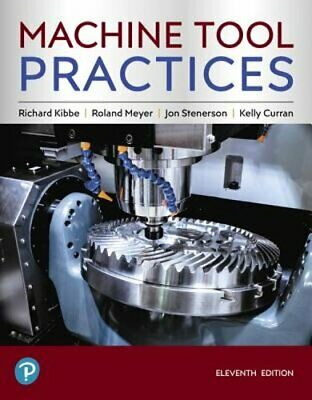 $231.22 • Buy Machine Tool Practices By Richard Kibbe: Used