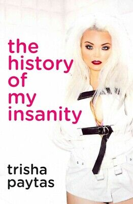 $ CDN18.21 • Buy History Of My Insanity, Paperback By Paytas, Trisha, Brand New, Free P&P In T...