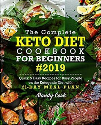 The Complete Keto Diet Cookbook For Beginners 2019: Quick & Easy Recipes P-D-F🔥 • 1.49$