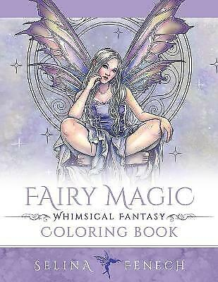 Fairy Magic - Whimsical Fantasy Coloring Book, Brand New, Free P&P In The UK • 7.22£