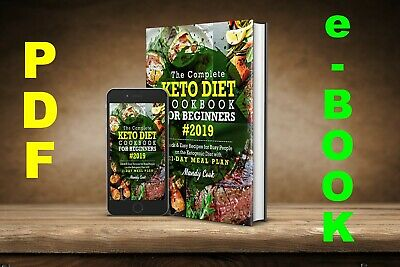 $1.99 • Buy The Complete Keto Diet Cookbook For Beginners 2019: Quick & Easy Recipes