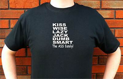 $15.33 • Buy The Ass Family Kiss Wise Lazy Jack Dumb Smart Graphic T-Shirt Tee Funny Design