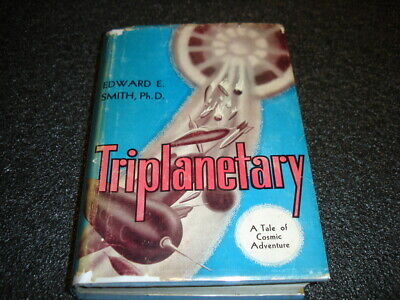 $40 • Buy Edward E Smith, PhD  Triplanetary  1st Edition