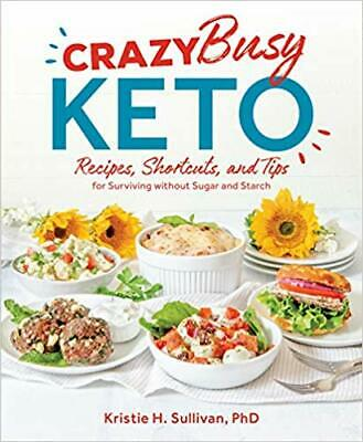 $7.99 • Buy Crazy Busy Keto-  Kristie Sullivan ( 2019, Digital)